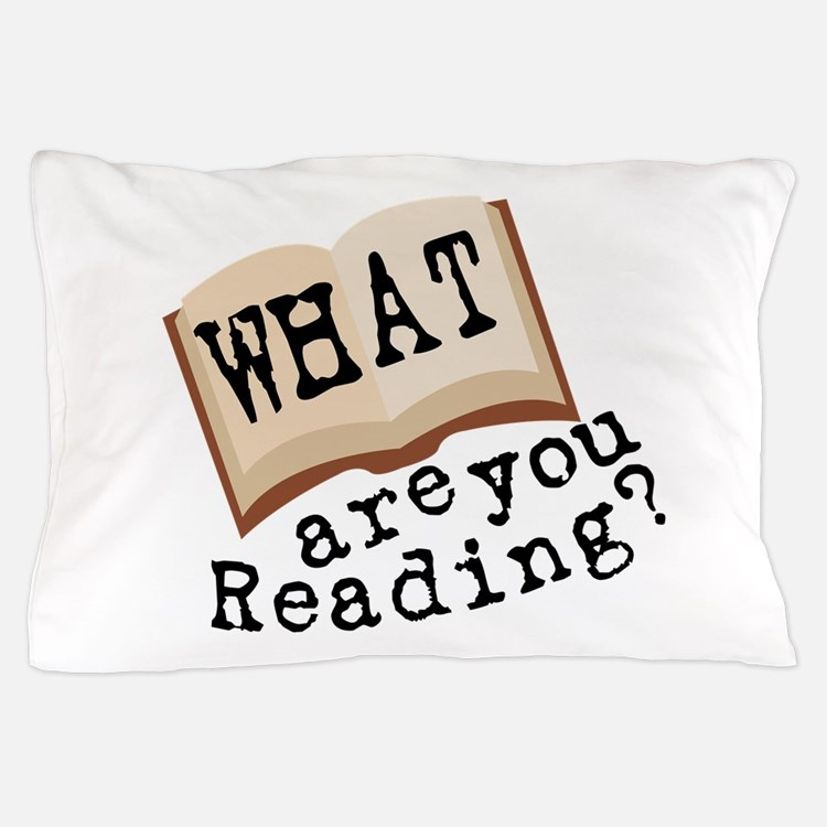 What Are You Reading? Pillow Case