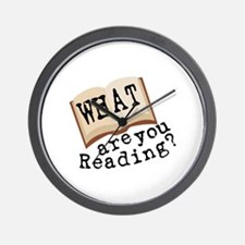 What Are You Reading? Wall Clock