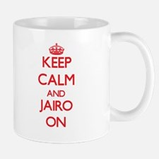 Keep Calm and Jairo ON Mugs