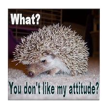 My Attitude Hedgehog Tile Coaster