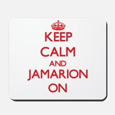 Keep Calm and Jamarion ON Mousepad