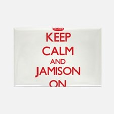 Keep Calm and Jamison ON Magnets