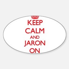 Keep Calm and Jaron ON Decal