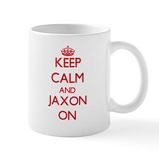 Keep Calm and Jaxon ON Mugs