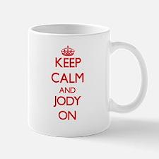 Keep Calm and Jody ON Mugs