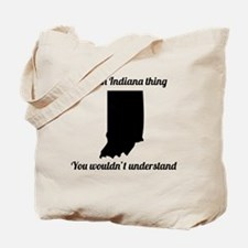 Its An Indiana Thing Tote Bag