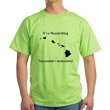 Its A Hawaii Thing T-Shirt
