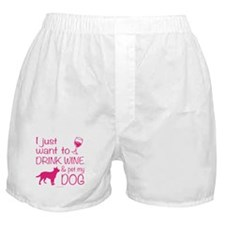 Drink Wine and Pet Dog Boxer Shorts