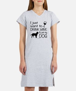 Drink Wine and Pet Dog Women's Nightshirt