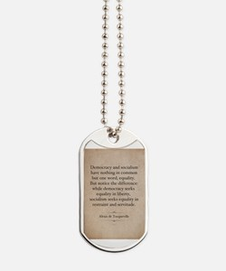 Alexis de Tocqueville Quote Dog Tags