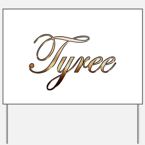 Gold Tyree Yard Sign