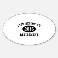 Life Begins At Retirement Decal