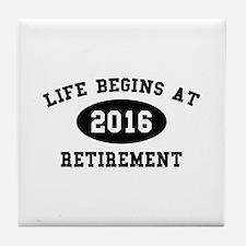Life Begins At Retirement Tile Coaster