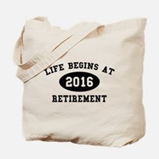Life Begins At Retirement Tote Bag
