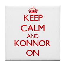 Keep Calm and Konnor ON Tile Coaster