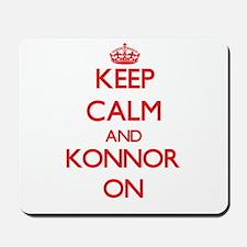 Keep Calm and Konnor ON Mousepad
