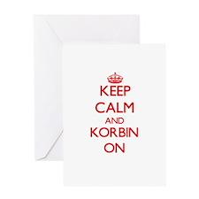 Keep Calm and Korbin ON Greeting Cards