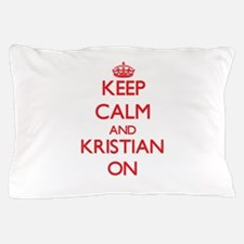 Keep Calm and Kristian ON Pillow Case