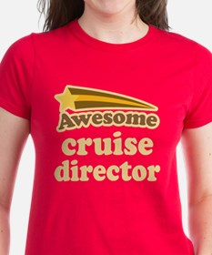 Awesome Cruise Director Tee