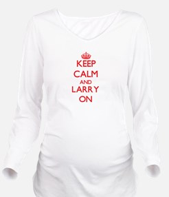 Keep Calm and Larry Long Sleeve Maternity T-Shirt