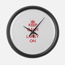 Keep Calm and Larry ON Large Wall Clock