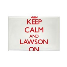 Keep Calm and Lawson ON Magnets