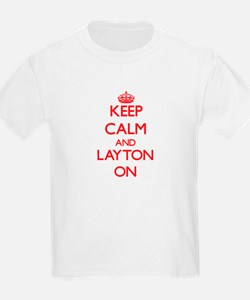 Keep Calm and Layton ON T-Shirt