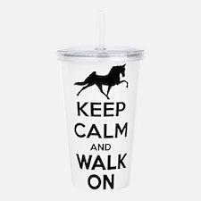 Keep Calm and Walk On Light Acrylic Double-wall Tu