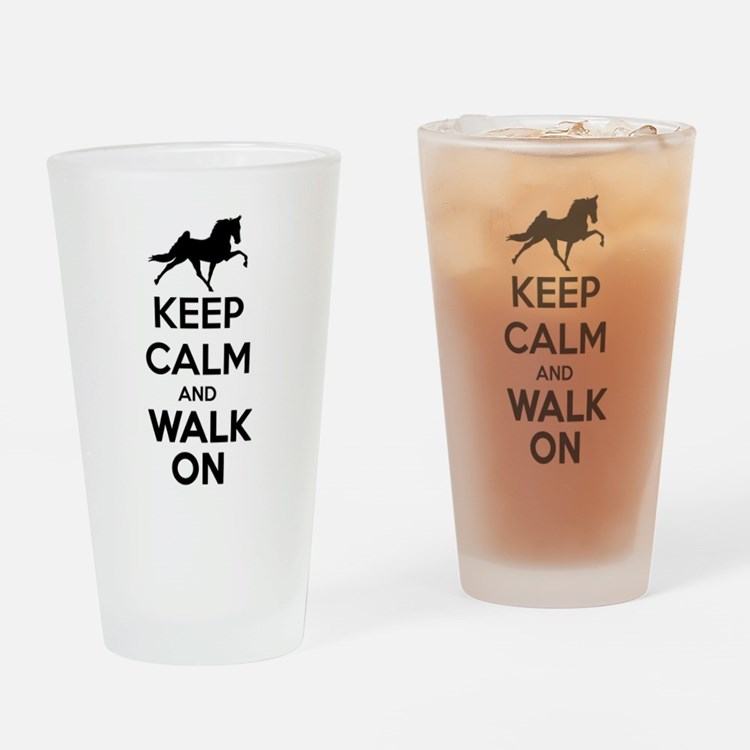 Keep Calm and Walk On Light Drinking Glass