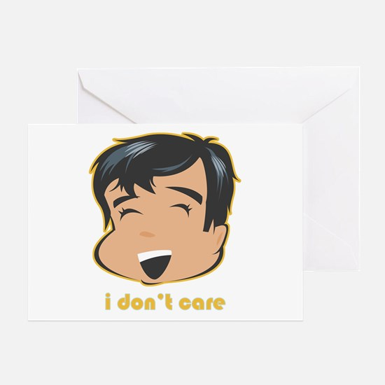 I Don't Care Greeting Card