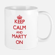 Keep Calm and Marty ON Mugs