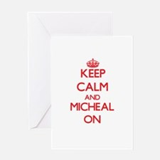 Keep Calm and Micheal ON Greeting Cards