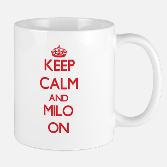 Keep Calm and Milo ON Mugs