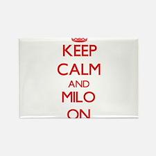 Keep Calm and Milo ON Magnets