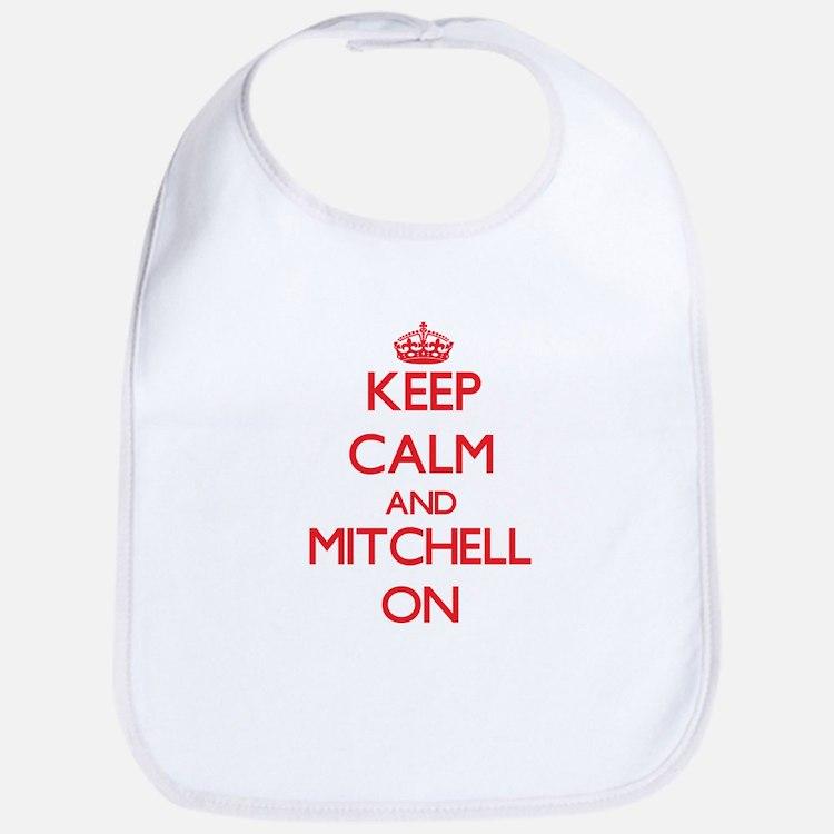 Keep Calm and Mitchell ON Bib