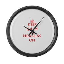 Keep Calm and Nickolas ON Large Wall Clock
