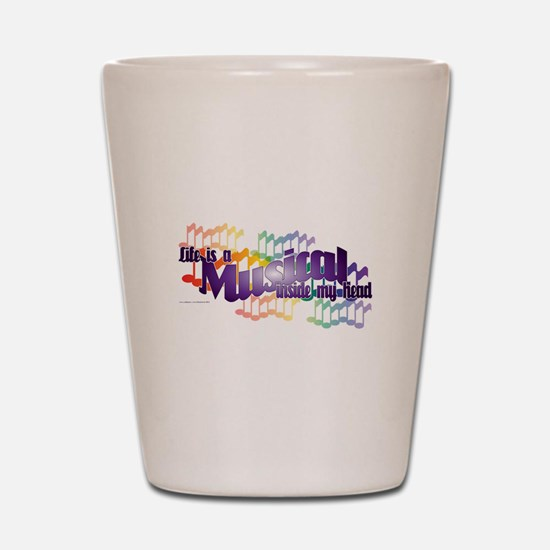 Life is a Musical Shot Glass