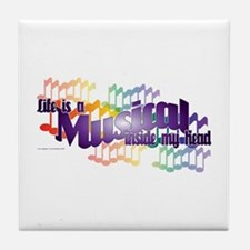 Life is a Musical Tile Coaster