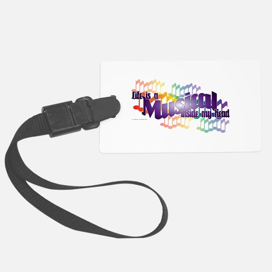 Life is a Musical Luggage Tag