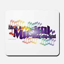 Life is a Musical Mousepad