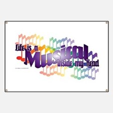 Life is a Musical Banner