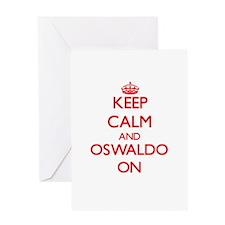 Keep Calm and Oswaldo ON Greeting Cards