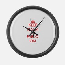 Keep Calm and Pablo ON Large Wall Clock