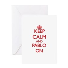 Keep Calm and Pablo ON Greeting Cards