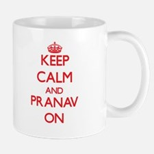 Keep Calm and Pranav ON Mugs