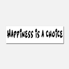 Happiness is a choice. Car Magnet 10 x 3