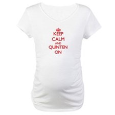 Keep Calm and Quinten ON Shirt