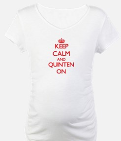 Keep Calm and Quinten ON Shirt
