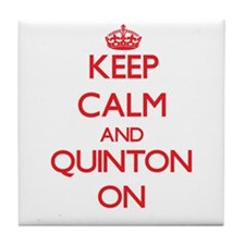 Keep Calm and Quinton ON Tile Coaster