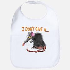 I Don't give a rats ass... Bib